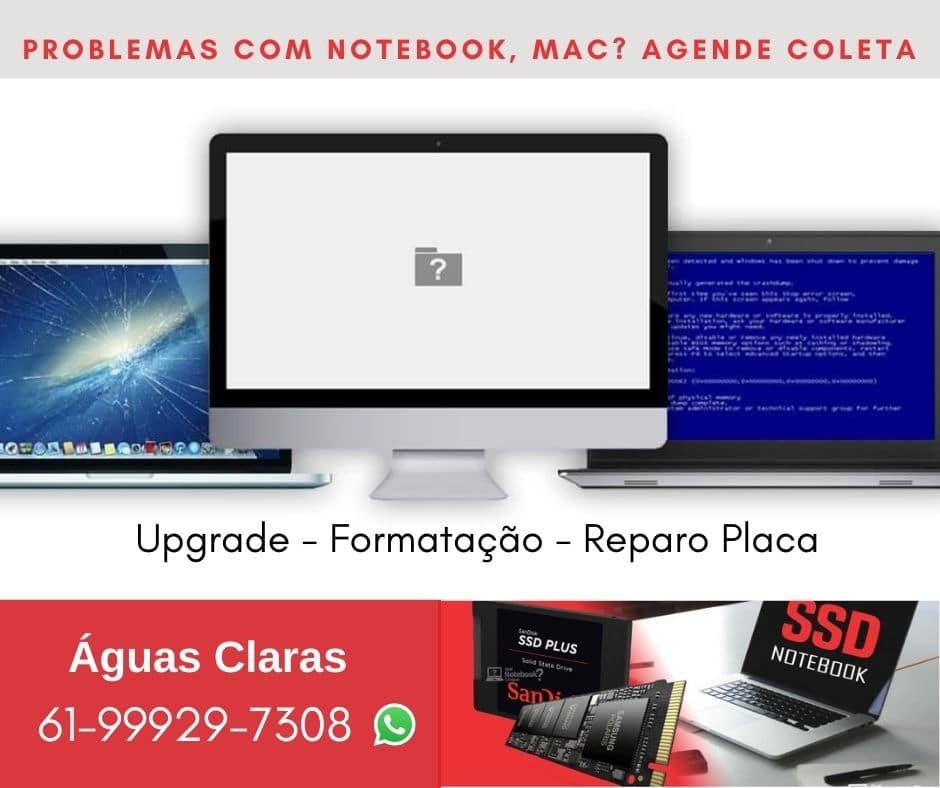 assistência técnica notebook aguas claras
